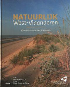 Natuurlijk West-Vlaanderen. Alle natuurgebieden van de provincie