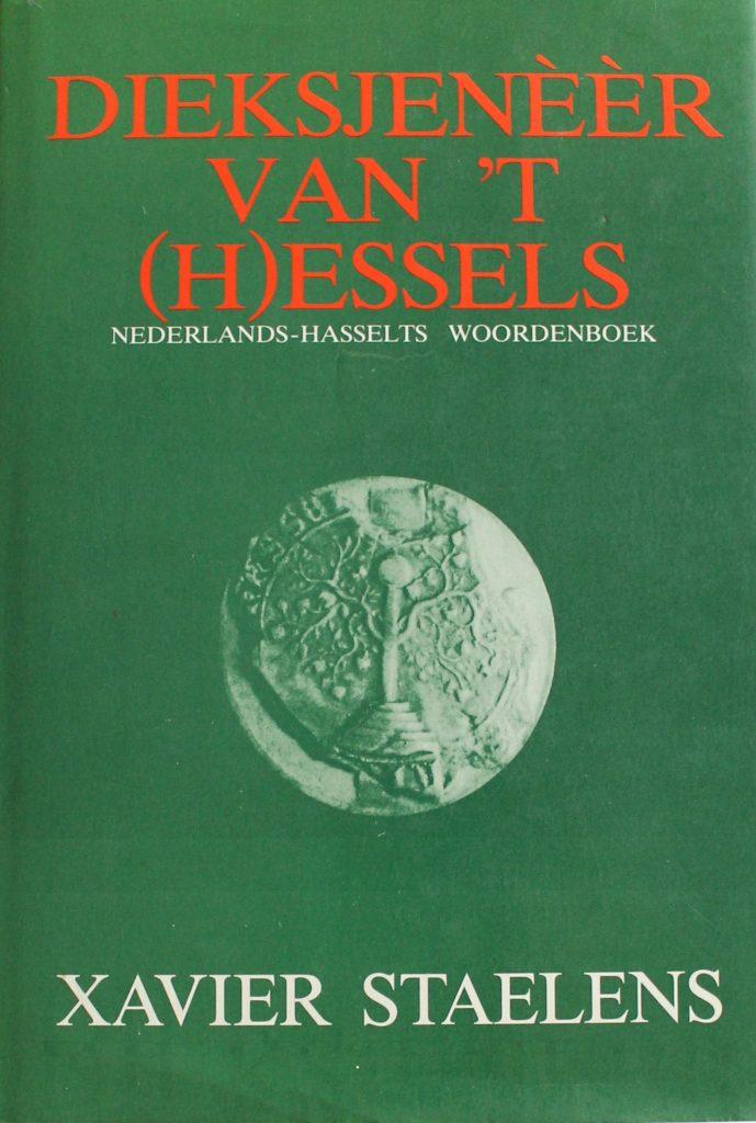 Dieksjenèèr van 't (H)essels Nederlands-Hasselts woordenboek
