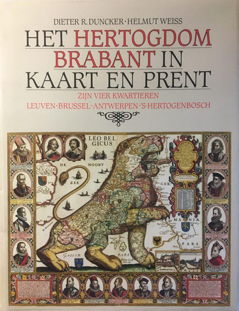 Het Hertogdom Brabant in kaart en prent
