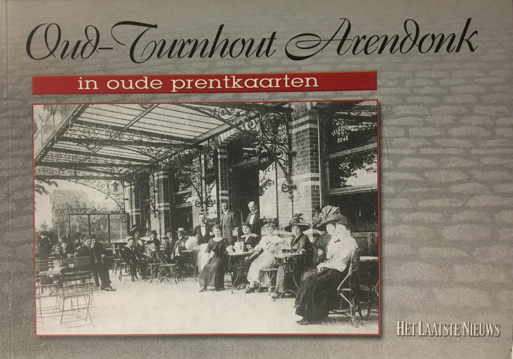 Oud Turnhout en Arendonk in oude prentkaarten
