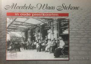 Moerbeke-Waas Stekene (2) in oude prentkaarten