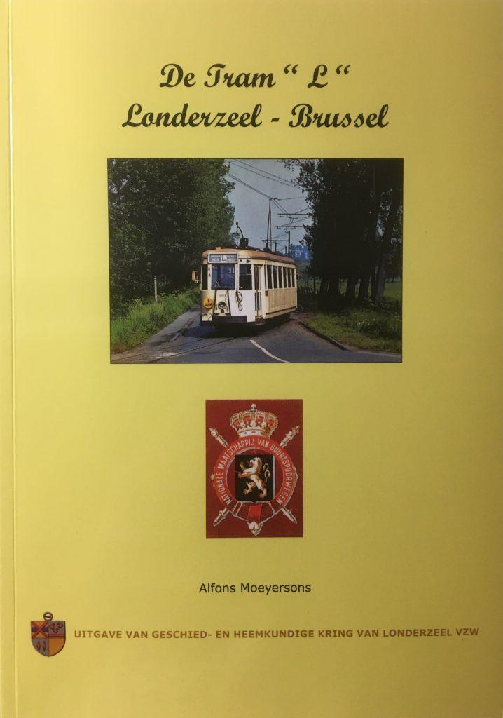 """De Tram """"L"""" Londerzeel-Brussel"""