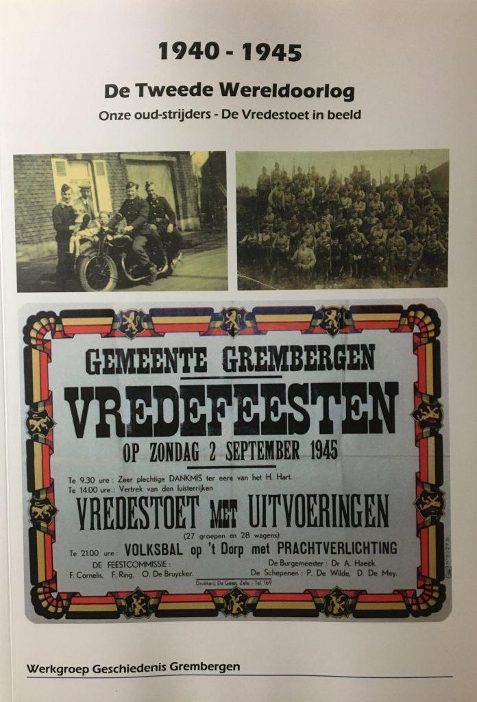 1940-1945. De Tweede Wereldoorlog, Werkgroep geschiedenis Grembergen Dendermonde