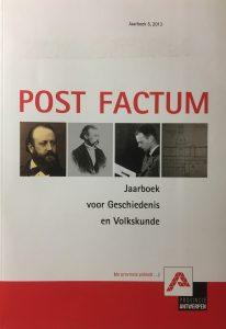 Post Factum. Jaarboek voor Geschiedenis en Volkskunde, nummer 5, 2013