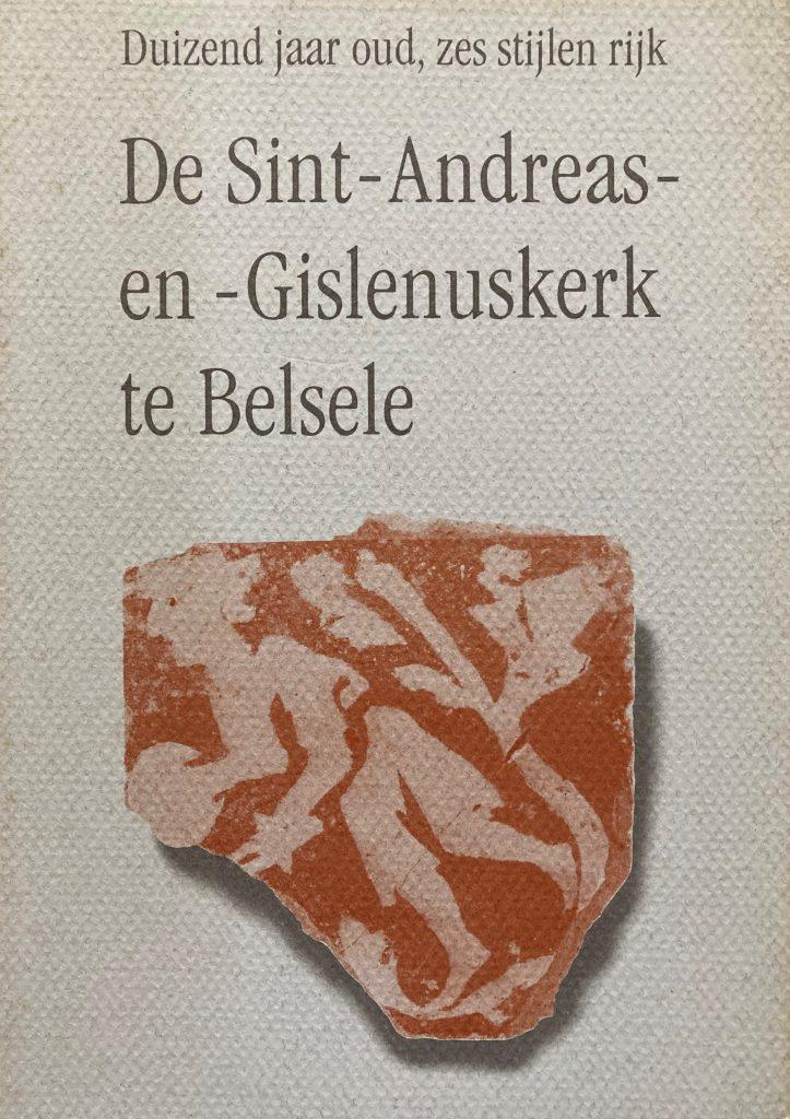 De Sint-Andreas- en -Gislenuskerk te Belsele