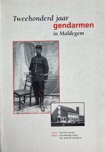Tweehonderd jaar gendarmen in Maldegem 1796-1996