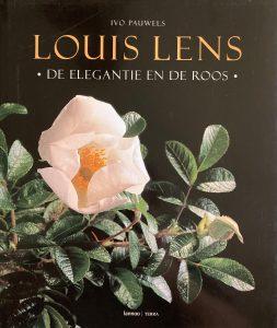 Louis Lens. De elegantie en de roos